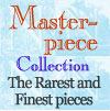 Click for the Masterpiece Collection