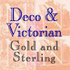 Click for Deco and Victorian